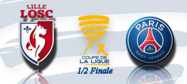 Coupe de la ligue 1 2 finale lille psg le 03 02 2015 au stade pierre mauroy 21h onlynous - Demi finale coupe de la ligue 2015 ...