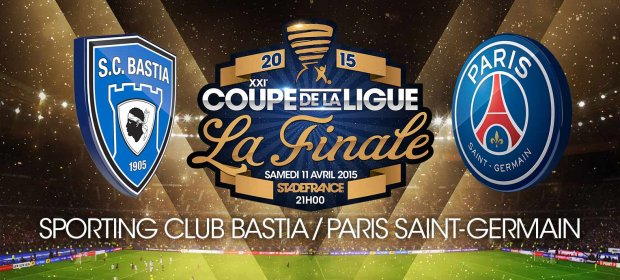 Coupe de la ligue finale sc bastia psg le 11 04 2015 au stade de france 21h onlynous - Billetterie coupe de la ligue 2015 ...